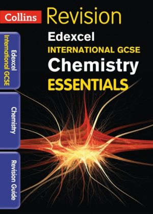 Collins IGCSE Essentials: Edexcel International GCSE: Chemistry Revision Guide by Steve Langfield