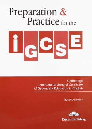 Preparation & Practice for the IGCSE in English Student's Book by Adazson Zyriaz