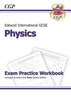Edexcel Certificate / International GCSE Physics Exam Practice Workbook with Answers & Online Edition (A*-G Course) by CGP Books
