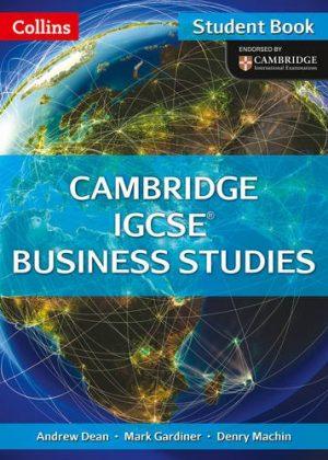Collins IGCSE Business Studies: Cambridge IGCSE® Business Studies Student Book by Andrew Dean