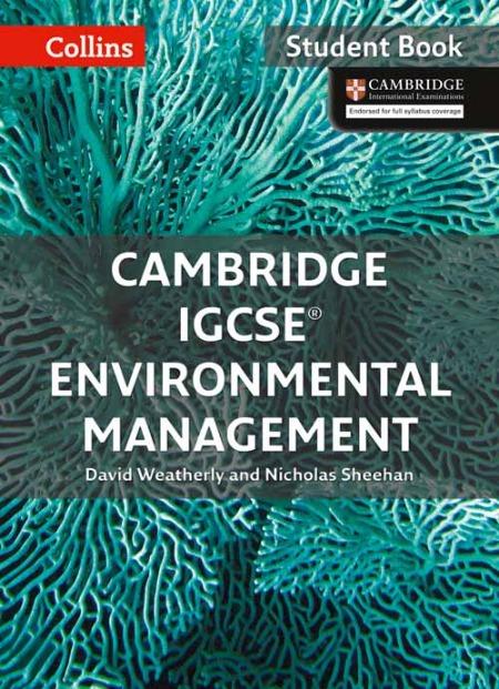 Cambridge IGCSE Environmental Management Student Book by David Weatherly