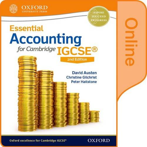 Essential Accounting for Cambridge IGCSE: Online Student Book by David Austen
