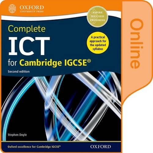 Complete ICT for Cambridge IGCSE Online Student Book by Stephen Doyle