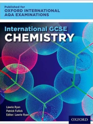 International GCSE Chemistry for Oxford International AQA Examinations by Lawrie Ryan