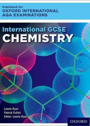 International GCSE Chemistry for Oxford International AQA Examinations by Lawrie Ryan