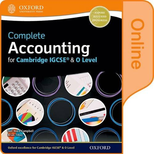 Complete Accounting for Cambridge O Level & IGCSE by Brian Titley
