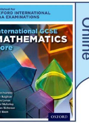 International GCSE Mathematics Core Level for Oxford International AQA Examinations by June Haighton