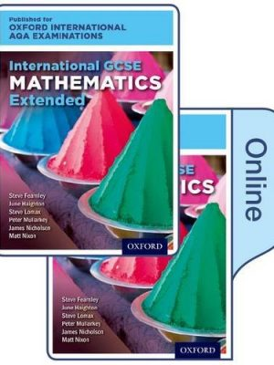 International GCSE Mathematics Extended Level for Oxford International AQA Examinations: Print & Online Textbook Pack by June Haighton