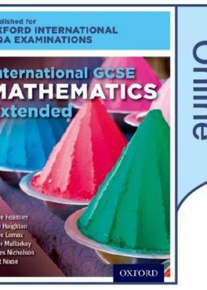 International GCSE Mathematics Extended Level for Oxford International AQA Examinations by June Haighton