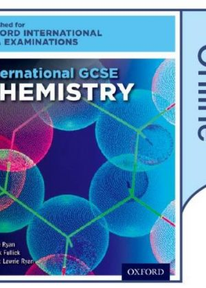 International GCSE Chemistry for Oxford International AQA Examinations: Online Textbook by Lawrie Ryan