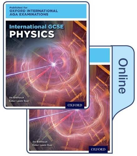 International GCSE Physics for Oxford International AQA Examinations by Lawrie Ryan