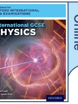 International GCSE Physics for Oxford International AQA Examinations