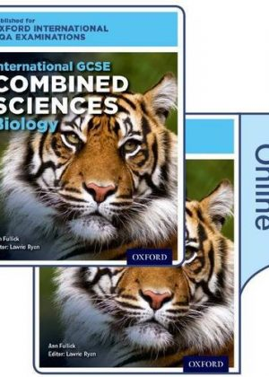 International GCSE Combined Sciences Biology for Oxford International AQA Examinations: International GCSE combined sciences by Ann Fullick