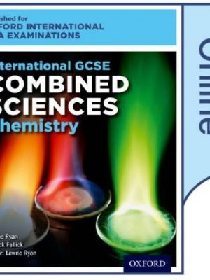 International GCSE Combined Sciences Chemistry for Oxford International AQA Examinations by Patrick Fullick