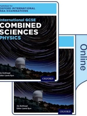 International GCSE Combined Sciences Physics for Oxford International AQA Examinations: International GCSE by Jim Breithaupt