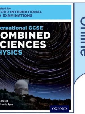 International GCSE Combined Sciences Physics for Oxford International AQA Examinations by Jim Breithaupt