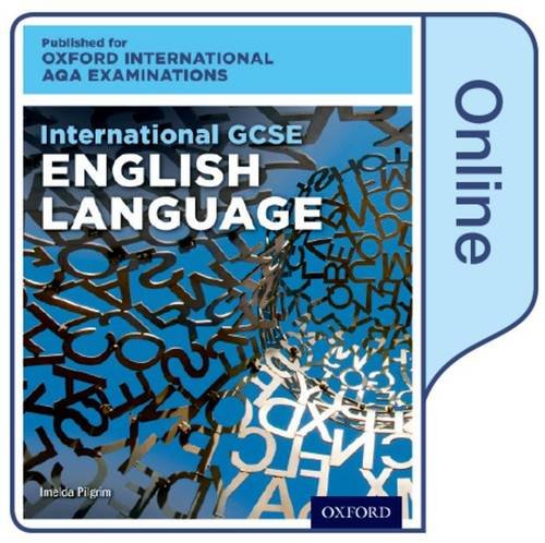 International GCSE English Language for Oxford International AQA Examinations by Imelda Pilgrim