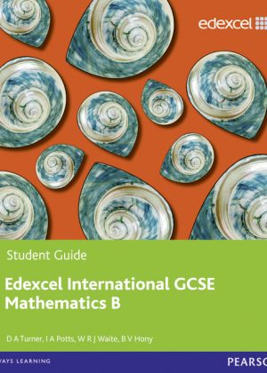 Edexcel International GCSE Mathematics B Student Book by David Turner