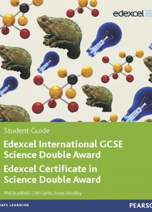 Edexcel International GCSE Science Double Award Student Guide by Cliff Curtis