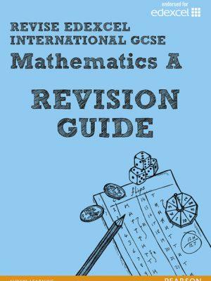 Revise Edexcel: Edexcel International GCSE Mathematics A: Revision Guide by Harry Smith