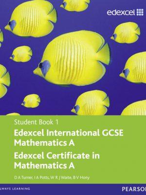 Edexcel International GCSE Mathematics A Student Book 1 with ActiveBook CD by D. A. Turner