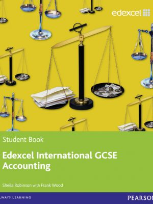 Edexcel International GCSE Accounting Student Book with ActiveBook CD by Sheila I. Robinson