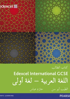Edexcel International GCSE Arabic 1st Language Student Book: Student Book by Eltayeb Ali Abusin