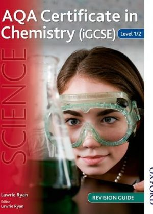 AQA Certificate in Chemistry (IGCSE) Level 1/2 Revision Guide by Lawrie Ryan