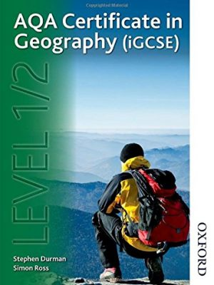 AQA Certificate in Geography (IGCSE) Level 1/2 by Simon Ross
