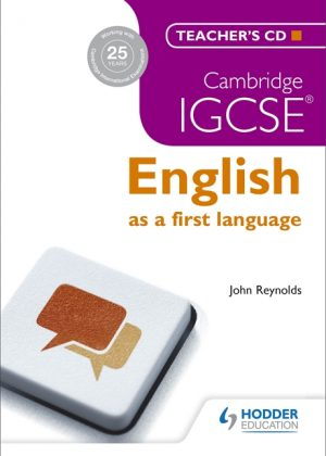 Cambridge IGCSE English First Language Teacher's by John Reynolds