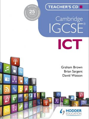Cambridge IGCSE ICT Teacher's CD by Brian Sargent