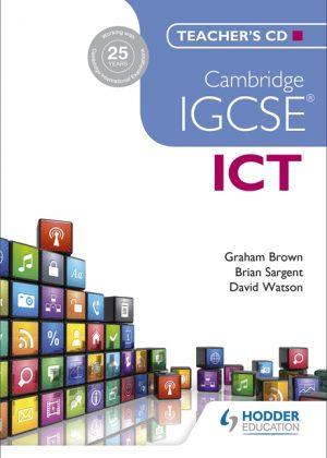 Cambridge IGCSE ICT Teacher's CD by Brian Sargent