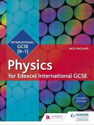 Edexcel International GCSE Physics Student Book by Nick England