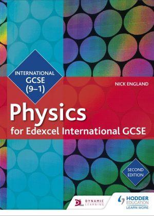 Edexcel International GCSE Physics Student Book by Nick England