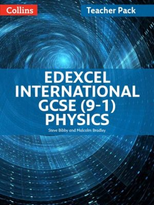 Edexcel International GCSE (9-1) Physics Teacher Pack