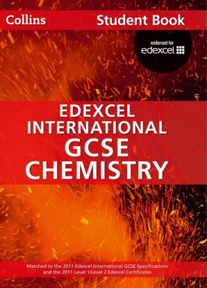 Edexcel International GCSE Chemistry Student Book by Chris Sunley