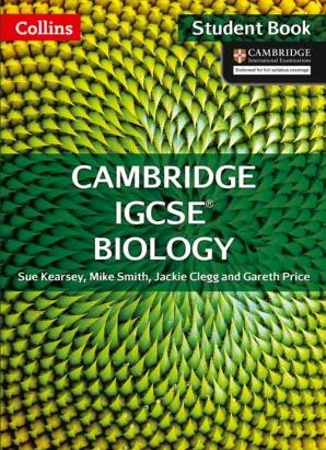 Collins Cambridge IGCSE Biology Student Book by Sue Kearsey