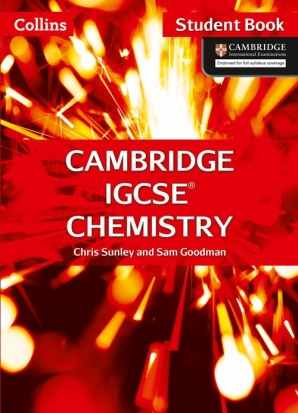 Collins Cambridge IGCSE Chemistry Student Book by Chris Sunley