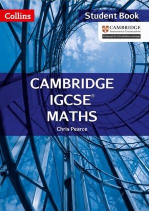 Collins Cambridge IGCSE Maths Student Book by Chris Pearce