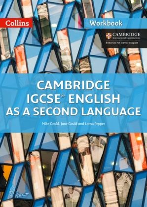 Cambridge IGCSE English as a Second Language Workbook by Mike Gould