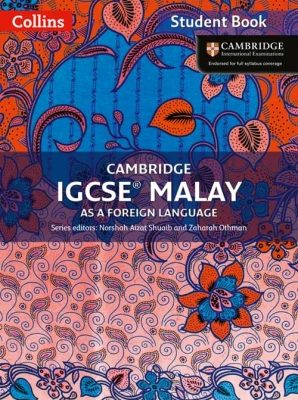 Cambridge IGCSE Malay Student Book by Norshah Aizat Shuaib