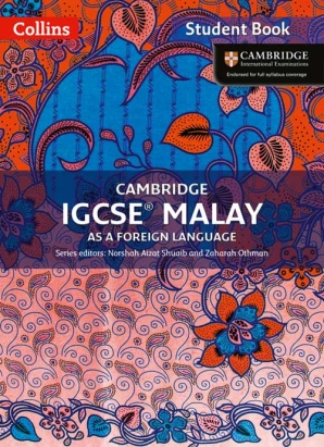 Cambridge IGCSE Malay Student Book by Norshah Aizat Shuaib