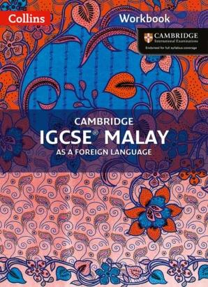Cambridge IGCSE Malay Workbook by Nor Najwa Azmee