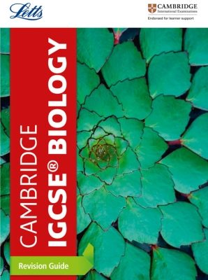 Cambridge IGCSE Biology Revision Guide by Letts Cambridge IGCSE