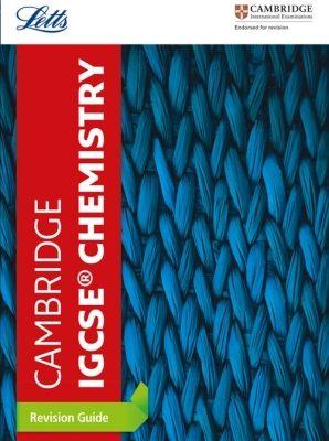 Cambridge IGCSE Chemistry Revision Guide by Letts Cambridge IGCSE