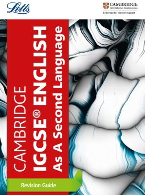 Cambridge IGCSE English as a Second Language Revision Guide: Revision guide by Letts Cambridge IGCSE
