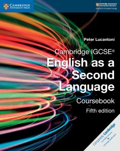 Cambridge IGCSE (R) English as a Second Language Coursebook - Peter Lucantoni