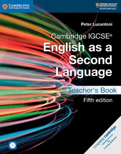 Cambridge IGCSE (R) English as a Second Language Teacher's Book with Audio CDs (2) and DVD - Peter Lucantoni