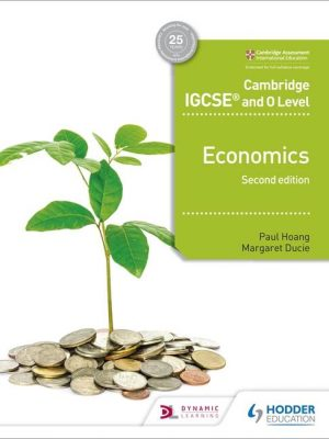 Cambridge IGCSE and O Level Economics 2nd edition - Paul Hoang