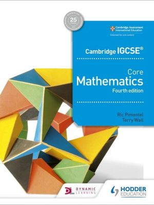 Cambridge IGCSE Core Mathematics 4th edition - Ric Pimentel